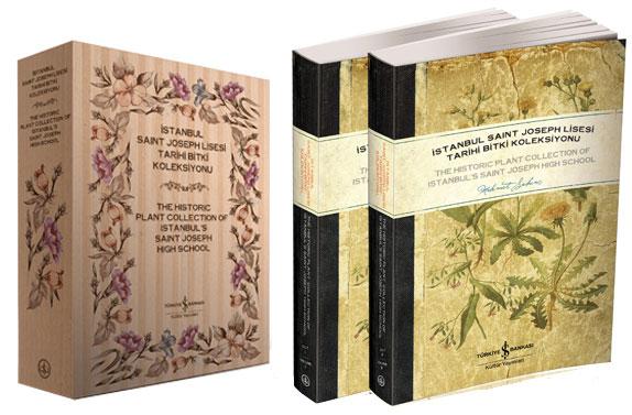 Istanbul Saint Joseph Lisesi Tarihi Bitki Koleksiyonu Cilt I-II / The Historic Plant Collection of Istanbul's Saint Joseph High School Vols. I-II