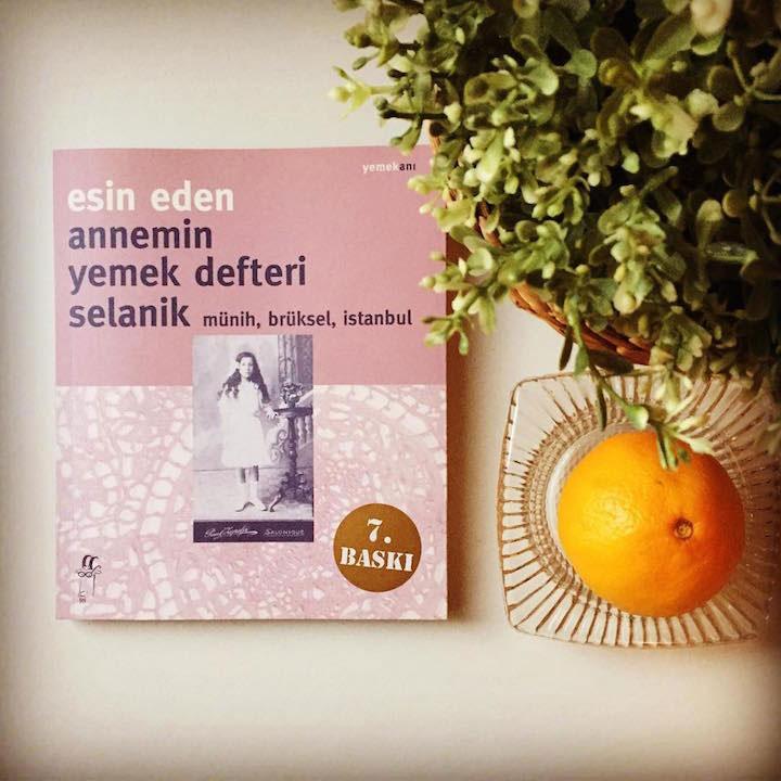 Esin Eden - Annemin Yemek Defteri Selanik